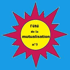 Proposition n°9 : La mise en oeuvre d'une solidarité généralisée dans les branches