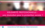 Solidarité professionnelle: une révolution pour la protection sociale?