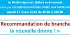 """""""Recommandation de branche : la nouvelle donne!"""" : retour sur l'évènement du 17 mars 2015"""